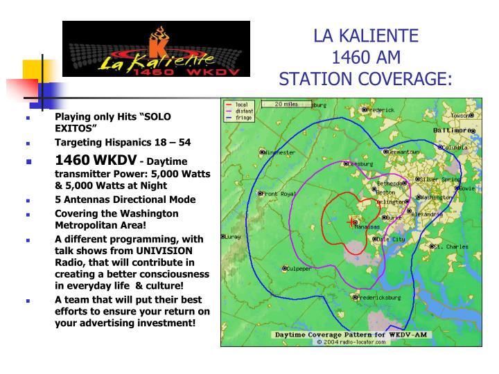 La kaliente 1460 am station coverage