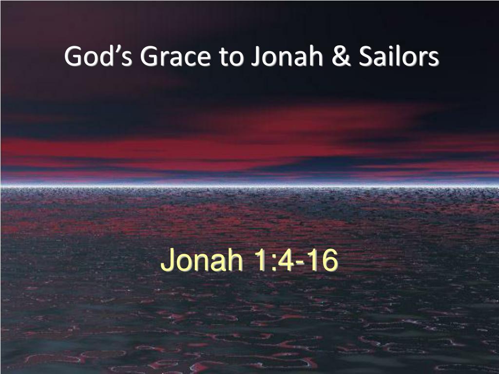 Jonah 1:4-16