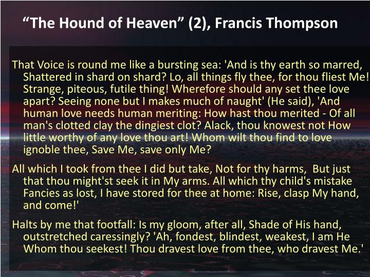 The hound of heaven 2 francis thompson