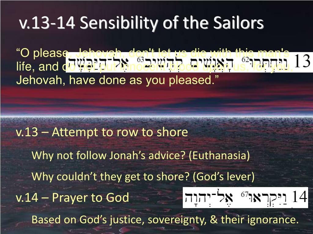 v.13-14 Sensibility of the Sailors