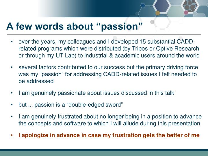 A few words about passion