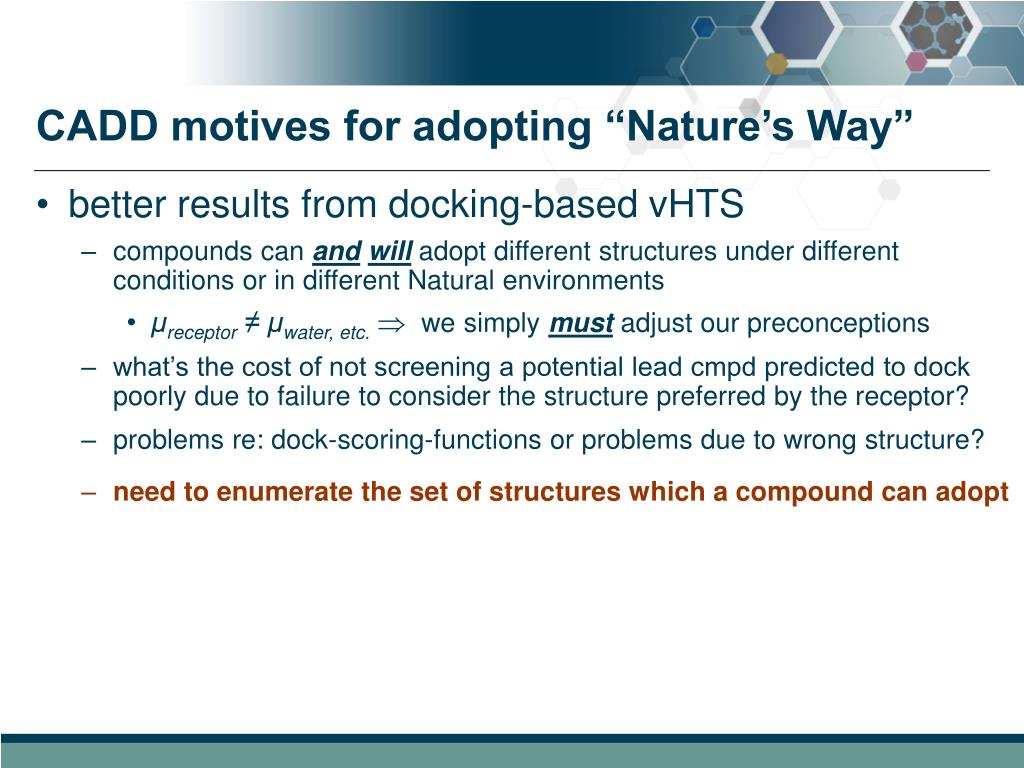 "CADD motives for adopting ""Nature's Way"""