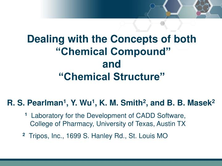 Dealing with the concepts of both chemical compound and chemical structure