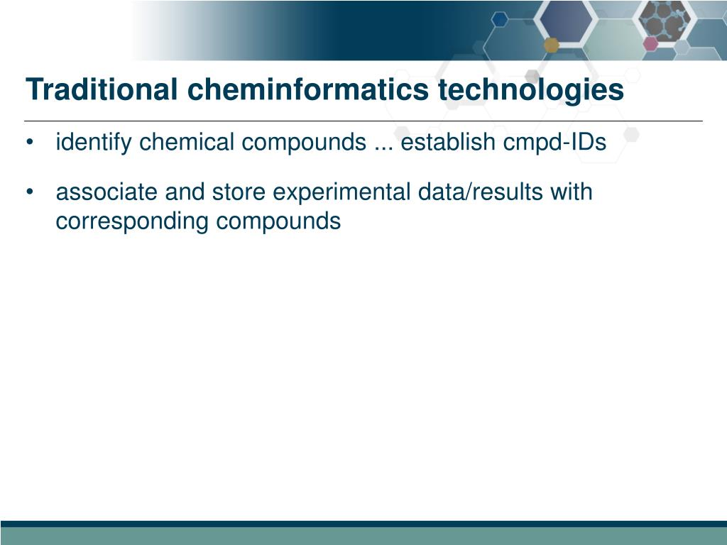 Traditional cheminformatics technologies