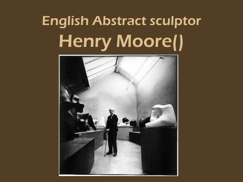 english abstract sculptor henry moore l.