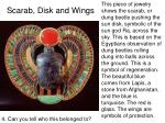scarab disk and wings