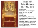 throne of tutankhamun ca 1330 bce
