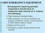 cabin emergency equipment