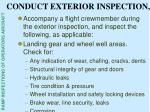 conduct exterior inspection