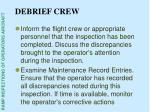 debrief crew