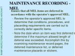maintenance recording mel