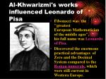 al khwarizmi s works influenced leonardo of pisa