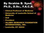 by ibrahim b syed ph d d sc f a c r