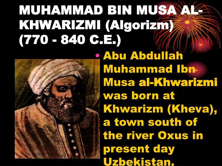 about muhammad ibn musa al khwarizmi