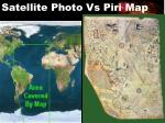 satellite photo vs piri map