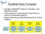 scaffold data compiler
