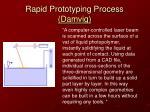 rapid prototyping process damvig