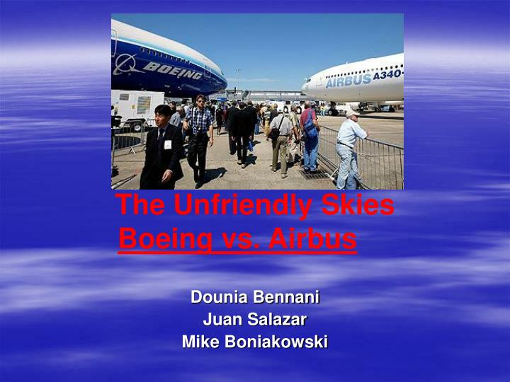 the unfriendly skies boeing vs airbus n.