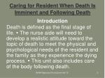 caring for resident when death is imminent and following death