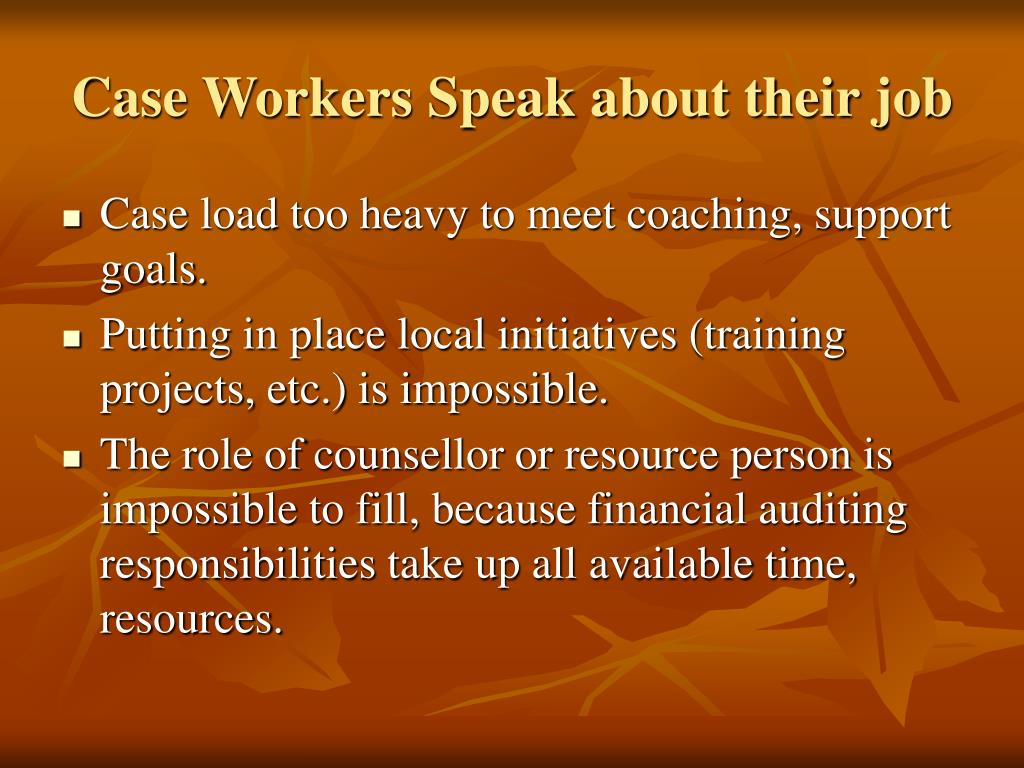 Case Workers Speak about their job
