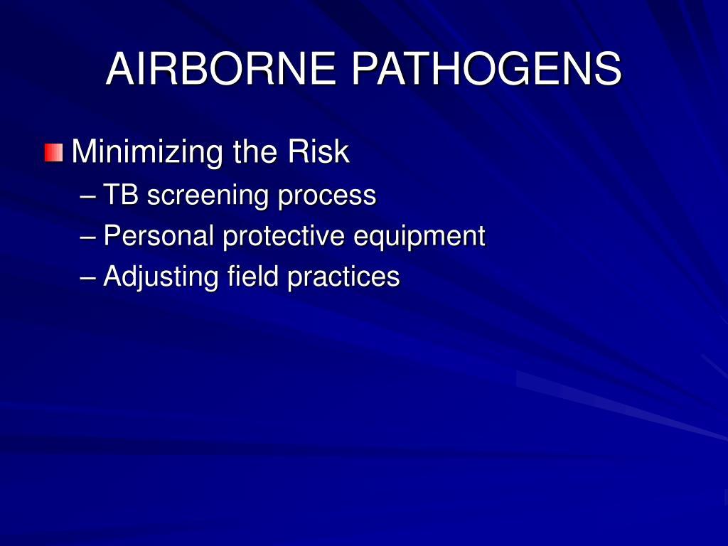 AIRBORNE PATHOGENS