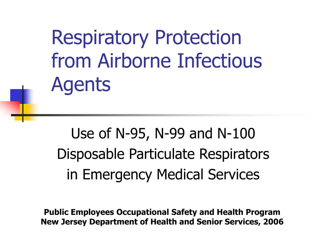 respiratory protection from airborne infectious agents l.