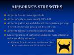 airborne s strengths