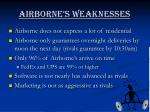 airborne s weaknesses