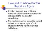 how and to whom do you report an injury