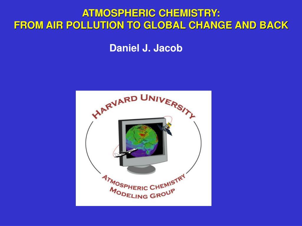 ATMOSPHERIC CHEMISTRY: