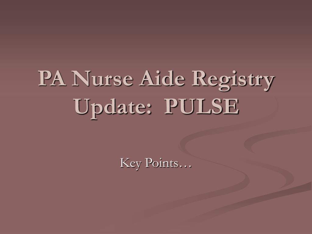 pa nurse aide registry update pulse l.