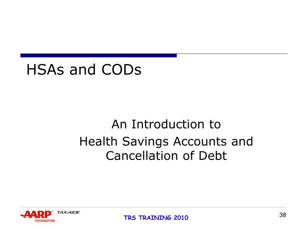 HSAs and CODs
