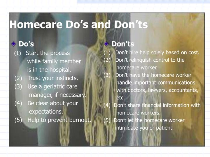 Homecare do s and don ts
