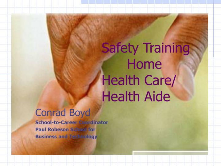Safety training home health care health aide