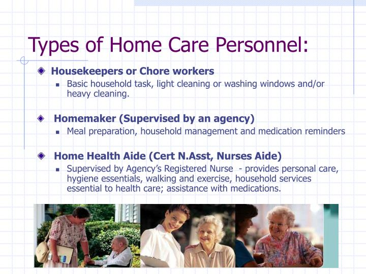 Types of home care personnel