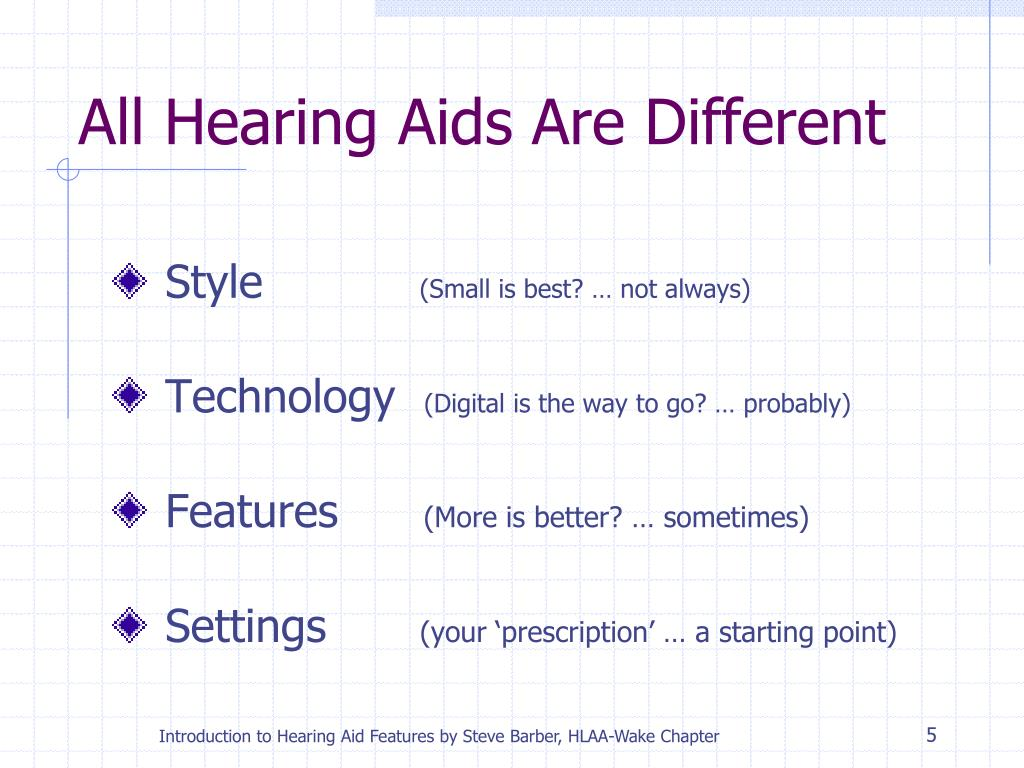 All Hearing Aids Are Different