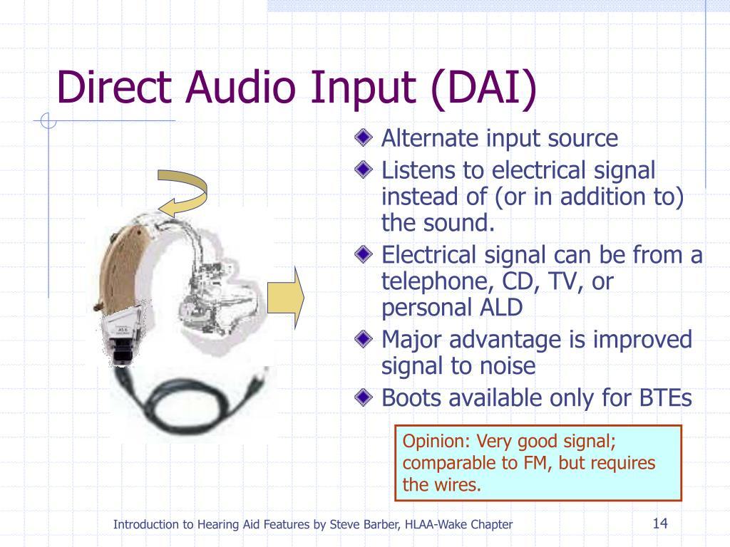 Direct Audio Input (DAI)
