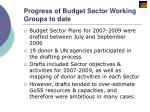 progress of budget sector working groups to date