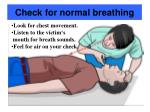 check for normal breathing