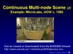 continuous multi node scene 2 example microlabs uow c 1995