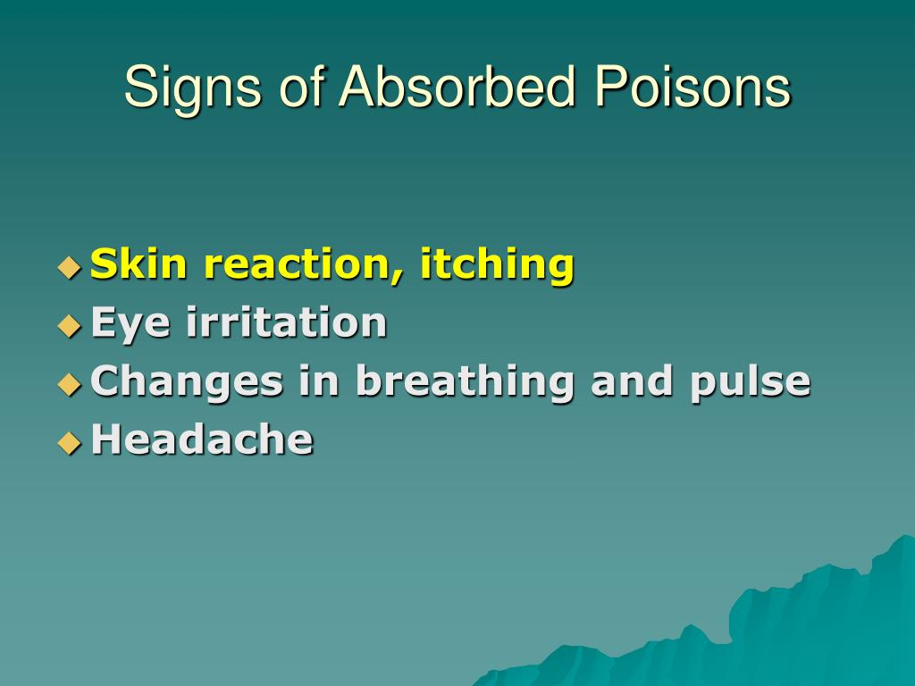 Signs of Absorbed Poisons