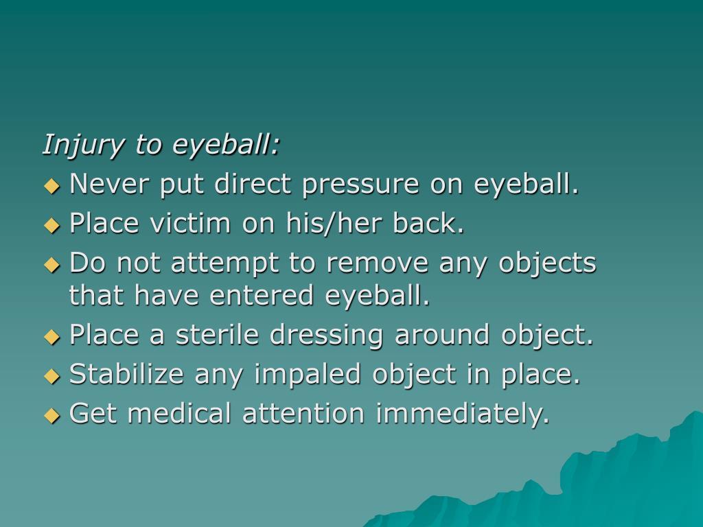 Injury to eyeball: