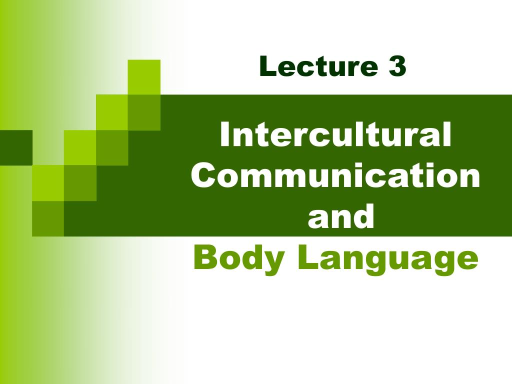 intercultural communication and body language l.