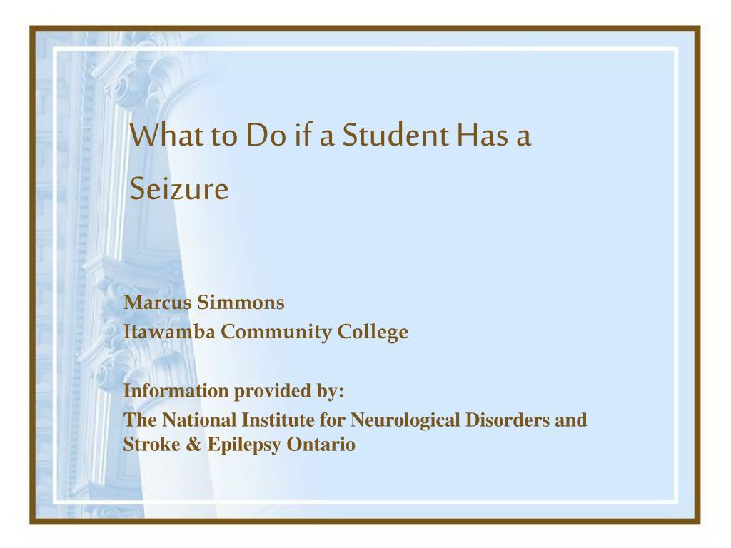 what to do if a student has a seizure l.