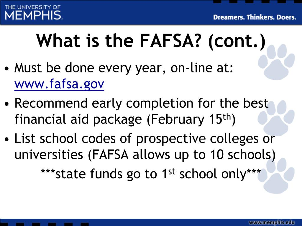What is the FAFSA? (cont.)