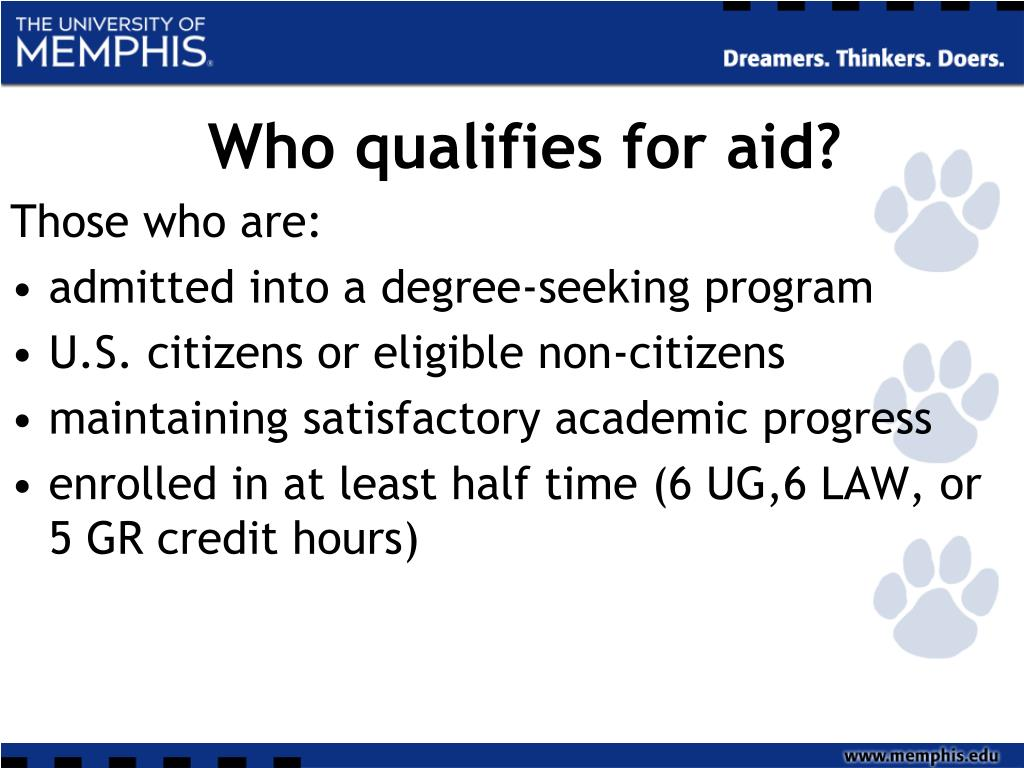 Who qualifies for aid?