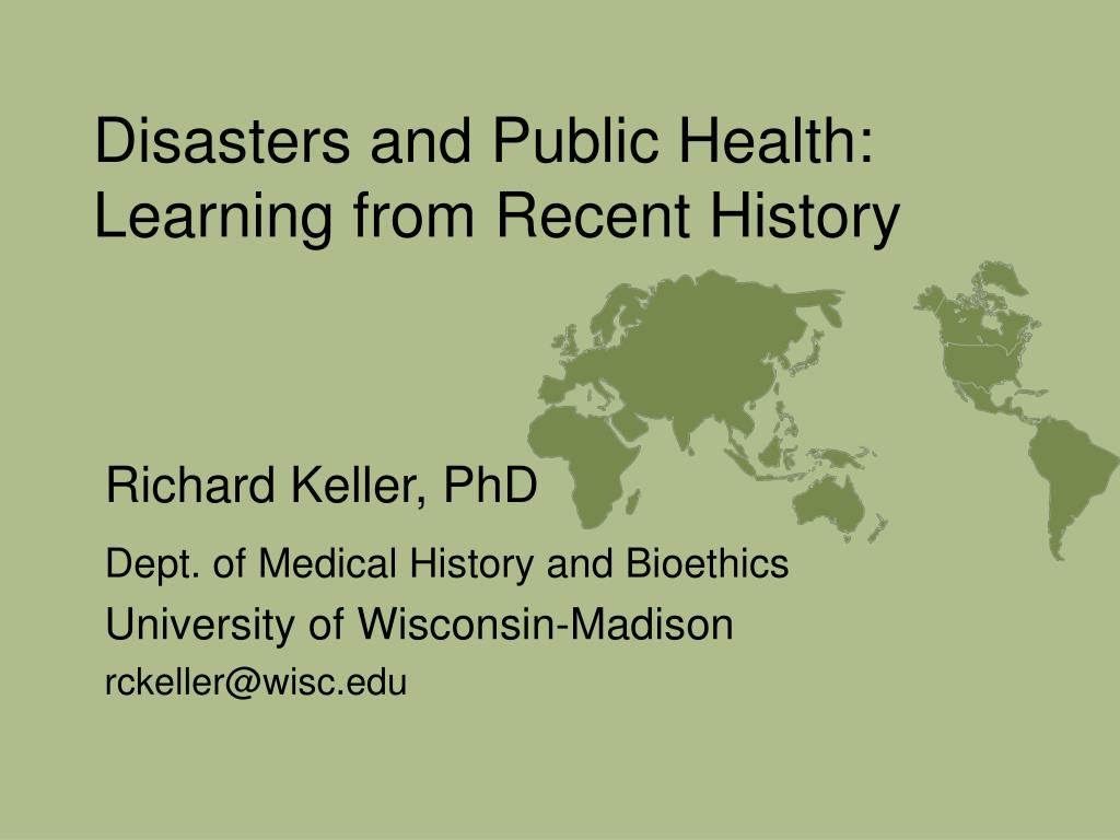 disasters and public health learning from recent history l.