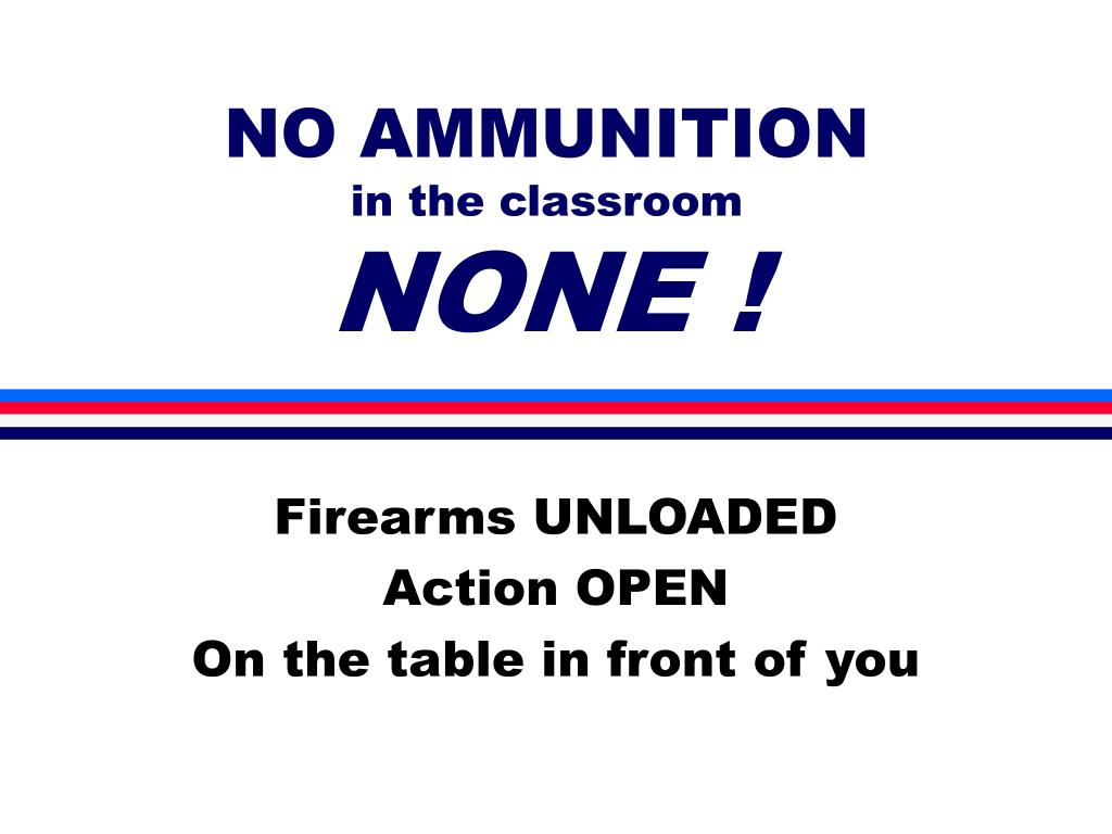 no ammunition in the classroom none l.