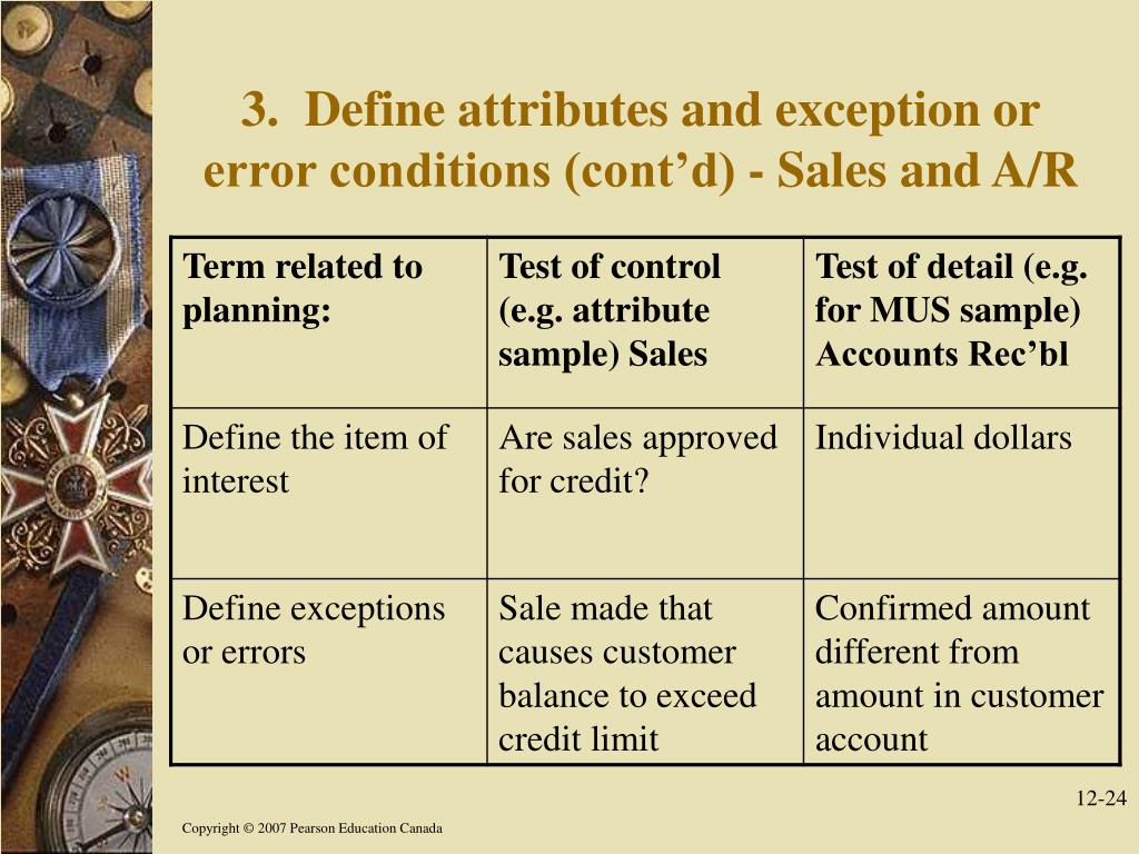 3.  Define attributes and exception or error conditions (cont'd) - Sales and A/R
