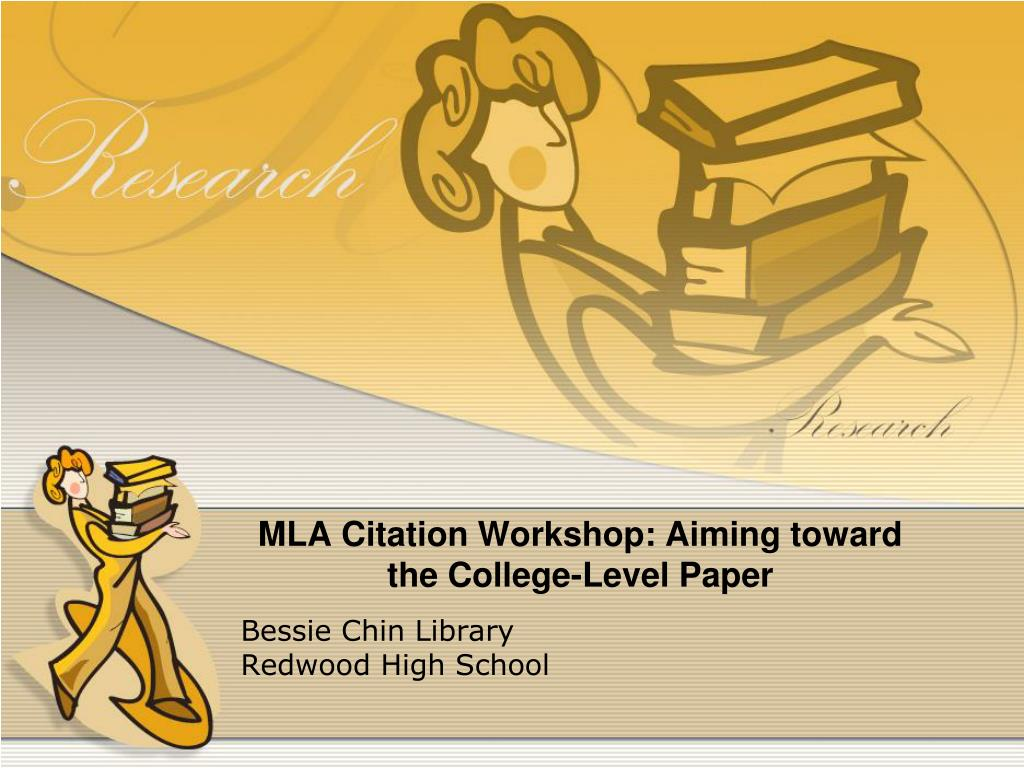mla citation workshop aiming toward the college level paper l.